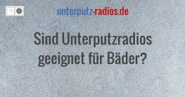 Sind Unterputzradios geeignet für Bäder